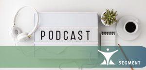 Segment Podcast